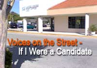 Voices on the Street - If I Were a Candidate