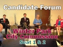 Candidate Forum: Winter Park City Commission, Seat 1 & 2 (photo -- CMF Public Media)