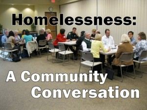 Homelessness: A Community Conversation