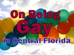 On Being Gay in Central Florida (photo - courtesy Felipe Hadler)