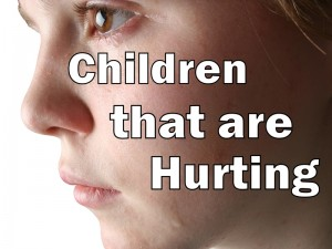 Children that are Hurting