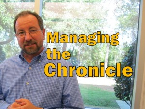 Managing the Chronicle