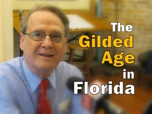 The Gilded Age in Florida
