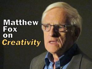 Title - Matthew Fox on Creativity