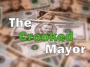 Crooked_Mayor title (money picture courtesy - Dani Simmonds)
