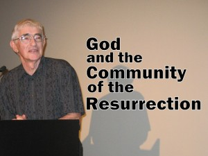 God and the Community of the Resurrection