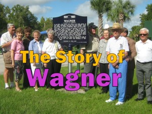 The History of Our Communities: The Story of Wagner