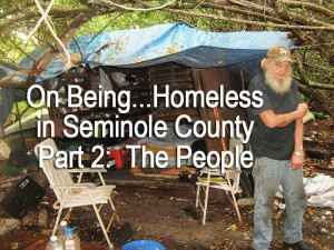 Part 2: On Being...Homeless in Seminole County -- The People