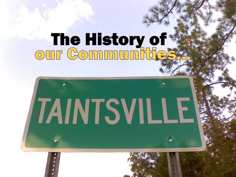 The History of our Communities - Taintsville