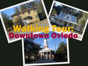 Historic Downtown Oviedo -- Walking Tour