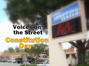 Voices on the Street: Constitution Day